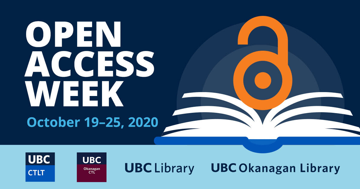 Open Access Week: October 19-25, 2020. UBC Library and UBC Okanagan Library