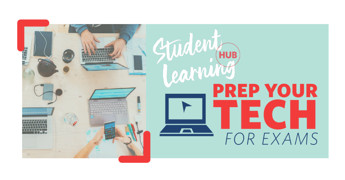 """A promotional image for the Prep Your Tech Workshop events. On the left, an aerial view of a desk with multiple laptops on top of it. Two people's arms can be seen using the devices. On the right, there is a turquoise background with a navy blue image of a laptop. The text reads: Student Learning Hub. Prep Your Tech for Exams"""""""